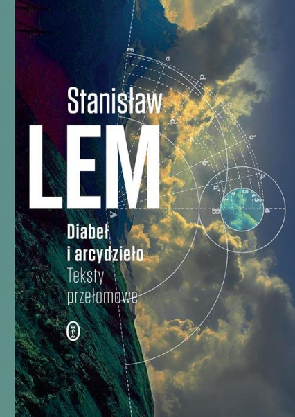 Diabeł i arcydzieło Teksty przełomowe - Stanisław Lem   okładka