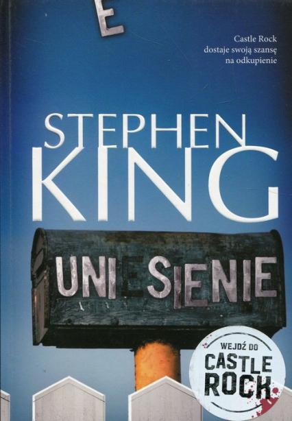 Uniesienie - Stephen King   okładka