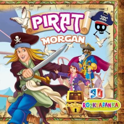 Rozkładanka 3D Pirat Morgan - zbiorowa Praca | okładka