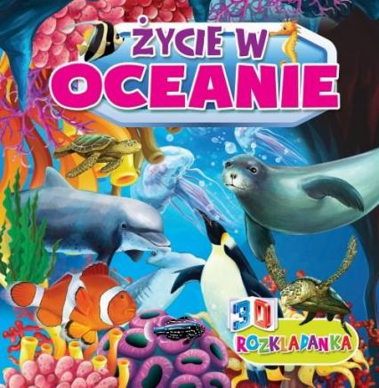 Rozkładanka 3D Życie w oceanie - zbiorowa Praca | okładka