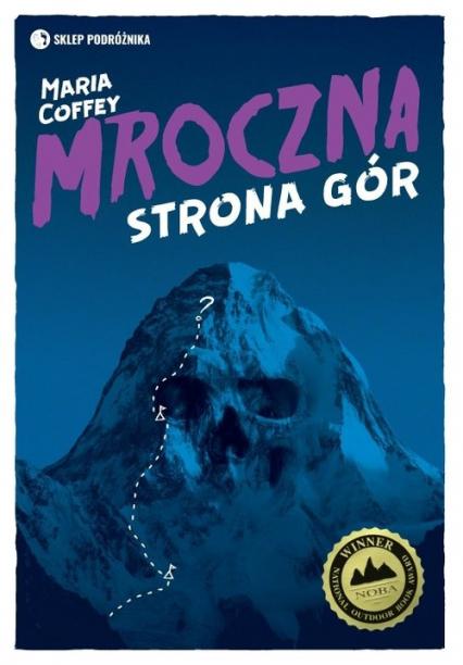 Mroczna strona gór - Maria Coffey | okładka