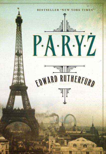 Paryż - Edward Rutherfurd | okładka
