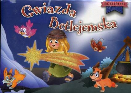 Gwiazda betlejemska Rozkładanki -  | okładka