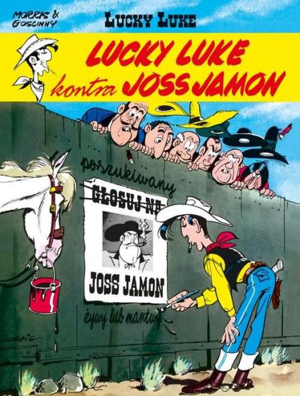 Lucky Luke kontra Joss Jamon - Goscinny Rene, Morris . | okładka