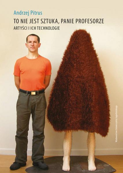 To nie jest sztuka panie profesorze - Andrzej Pitrus | okładka