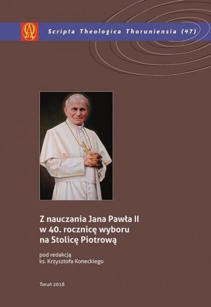 Z nauczania Jana Pawła II w 40 rocznicę wyboru na Stolicę Piotrową -  | okładka