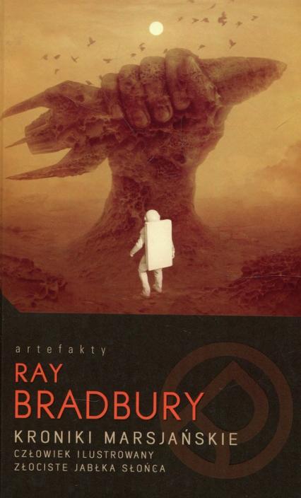 Kroniki marsjańskie Człowiek ilustrowany Złociste jabłka słońca - Ray Bradbury | okładka
