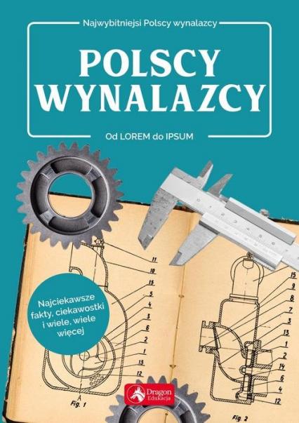 Polscy wynalazcy - Sławomir Łotysz | okładka