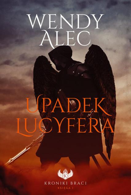 Upadek Lucyfera - Wendy Alec | okładka
