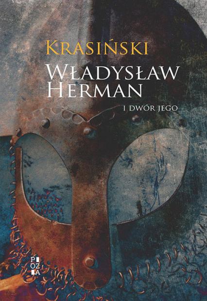 Władysław Herman i dwór jego - Zygmunt Krasiński | okładka