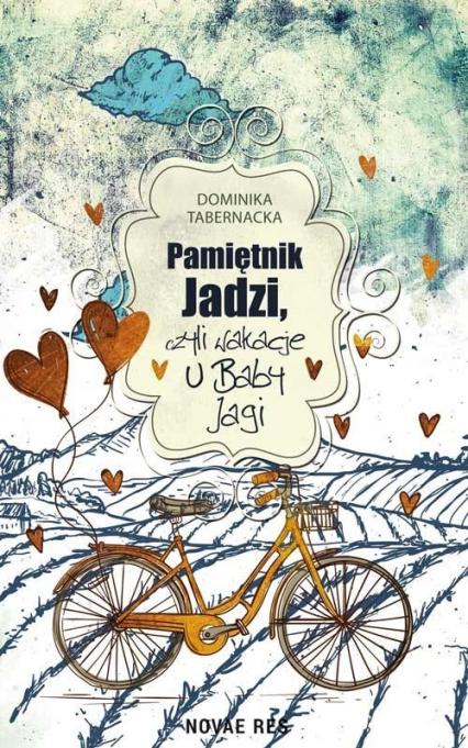 Pamiętnik Jadzi czyli wakacje u Baby Jagi - Dominika Tabernacka   okładka