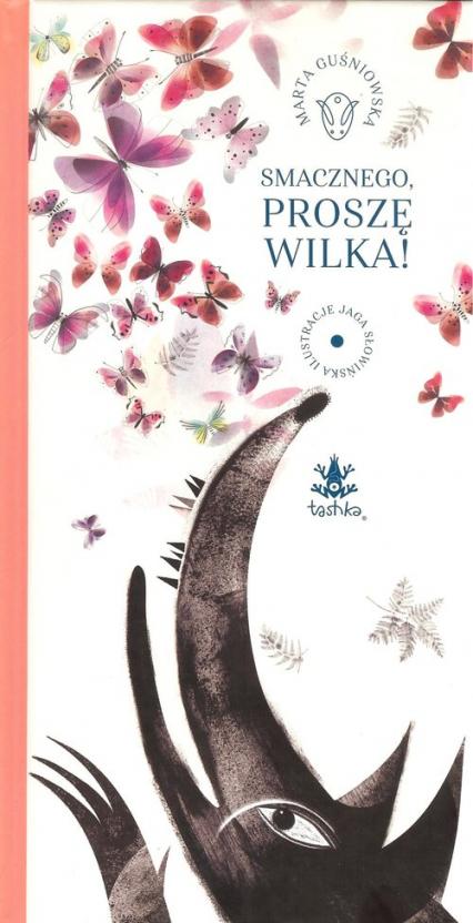 Smacznego proszę Wilka - Marta Guśniowska | okładka