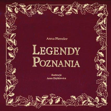 Legendy Poznania - Anna Plenzler | okładka