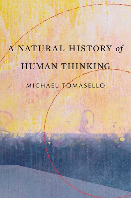 Natural History of Human Thinking - Michael Tomasello | okładka