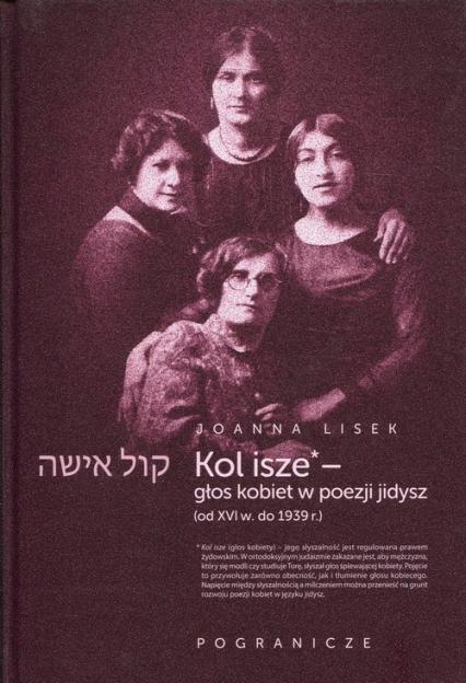 Koli Isze Głos kobiet w poezji jidysz - Joanna Lisek | okładka
