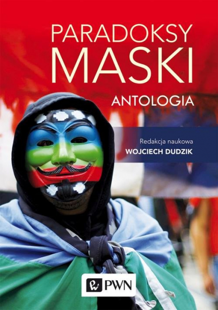 Paradoksy maski. Antologia - Wojciech Dudzik | okładka