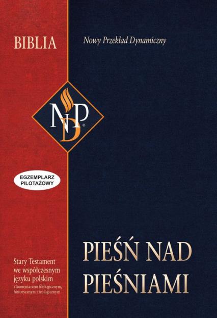 Pieśń nad Pieśniami Nowy Przekład Dynamiczny -    okładka