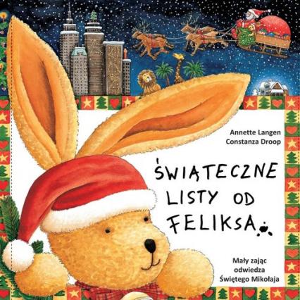 Świąteczne listy od Feliksa - Langen A., Droop C.   okładka