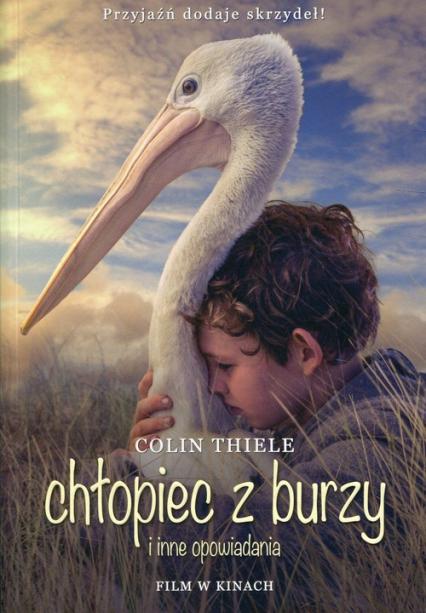 Chłopiec z burzy i inne opowiadania wydanie filmowe - Colin Thiele | okładka