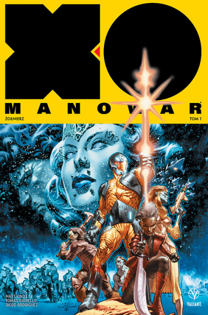 X-O Manowar 1 Żołnierz - Matt Kindt   okładka