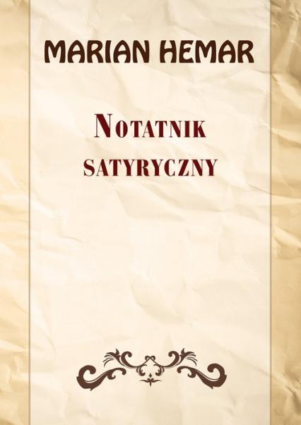 Notatnik satyryczny Wybór wierszy z lat 1946–1961 - Marian Hemar | okładka