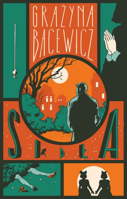 Sidła - Grażyna Bacewicz | okładka