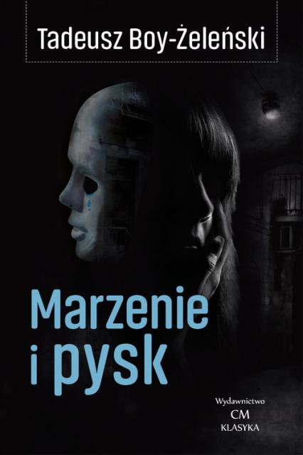 Marzenie i pysk - Tadeusz Boy-Żeleński | okładka