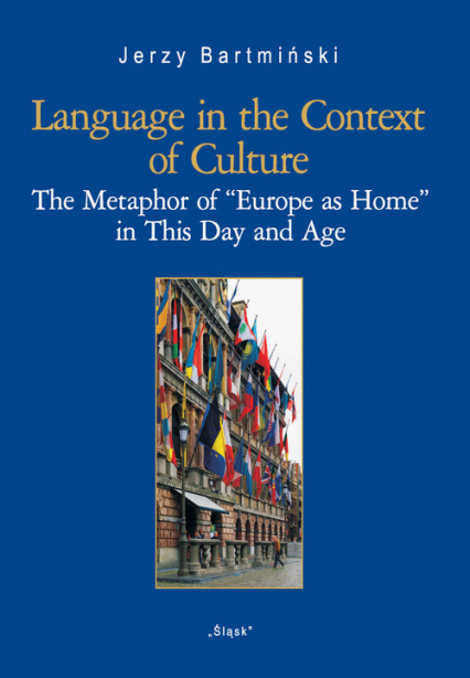 Language in the Context of Culture (Nr 27) The Metaphor of - Jerzy Bartmiński | okładka
