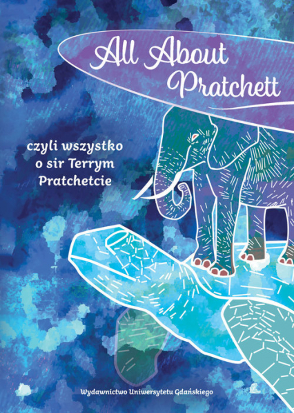 All About Pratchett czyli wszystko o sir Terrym Pratchetcie -  | okładka