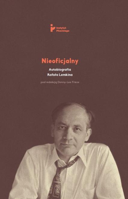 Nieoficjalny Autobiografia Rafała Lemkina -  | okładka