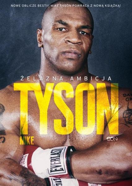 Tyson Żelazna ambicja - Tyson Mike, Sloman Larry | okładka
