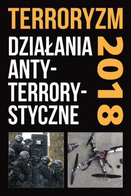 Terroryzm Działania antyterrorystyczne Perspektywy, wydarzenia