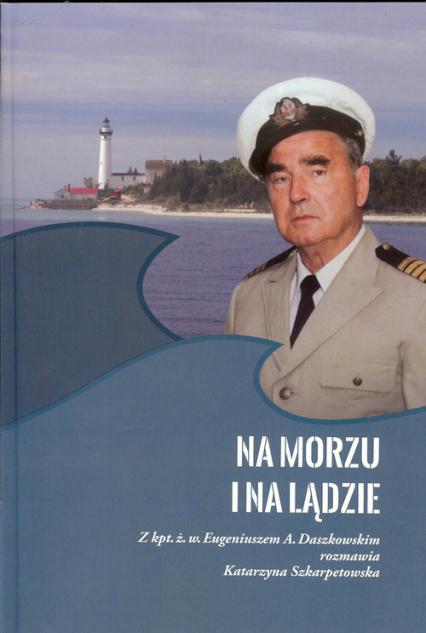 Na morzu i na lądzie - zbiorowa Praca | okładka