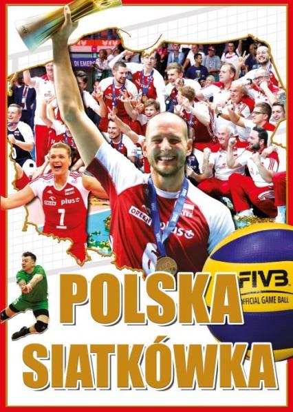 Polska siatkówka - Igor Markowski | okładka