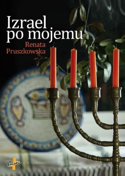 Izrael po mojemu - Renata Pruszkowska   okładka