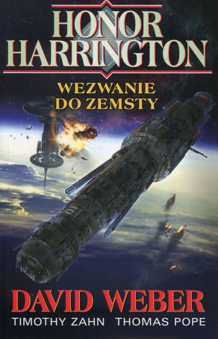Honor Harrington Wezwanie do zemsty - Weber David, Zahn Timothy, Pope Thomas | okładka