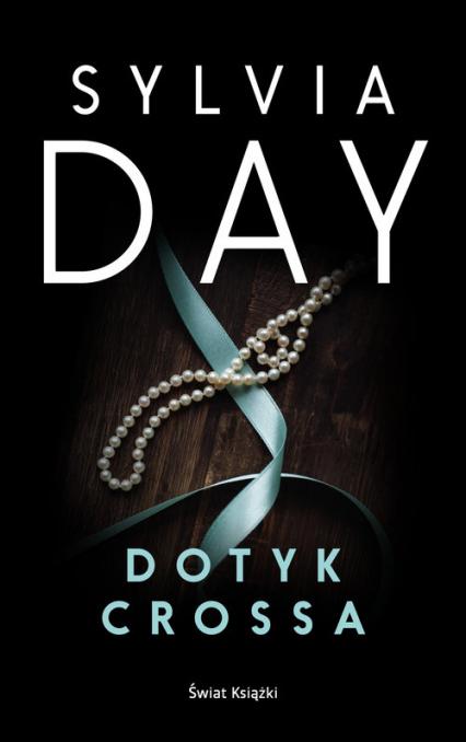 Dotyk Crossa - Sylvia Day | okładka