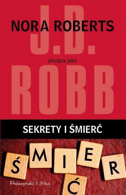 Sekrety i śmierć - J.D Robb | okładka
