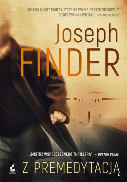 Z premedytacją - Joseph Finder | okładka