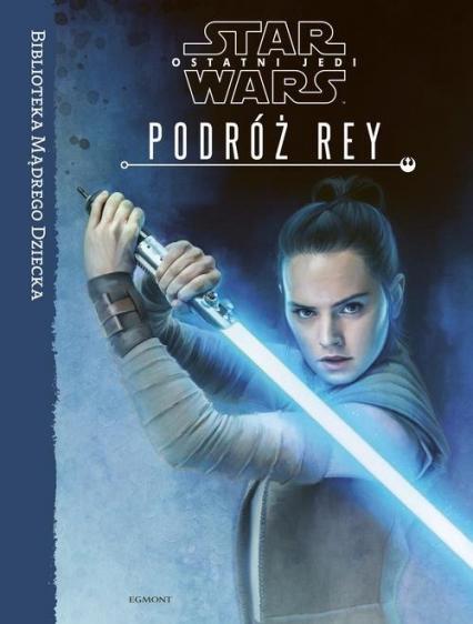 Star Wars Ostatni Jedi Podróż Rey -  | okładka
