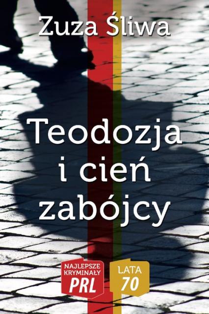 Teodozja i cień zabójcy - Zuza Śliwa | okładka