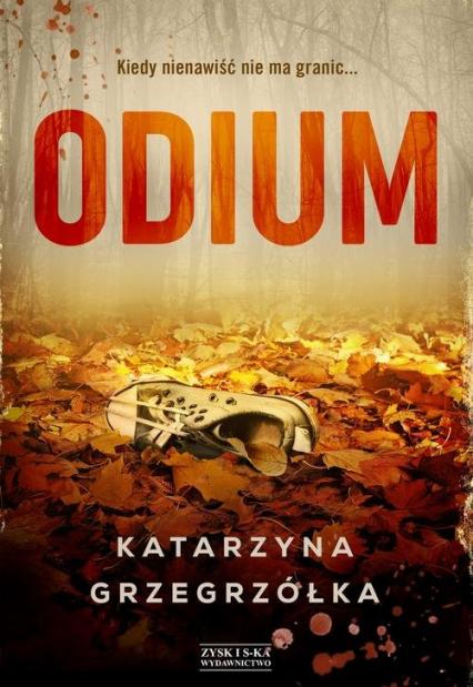 Odium - Katarzyna Grzegrzółka | okładka
