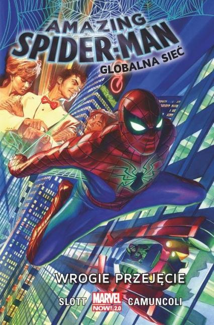 Amazing Spider-Man Globalna sieć Tom 1 Wrogie przejęcie - Dan Slott | okładka