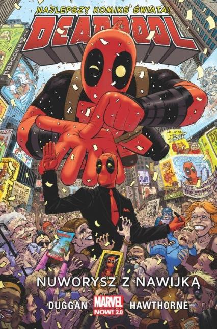 Deadpool Tom 1 Nuworysz z nawijką - Gerry Duggan | okładka
