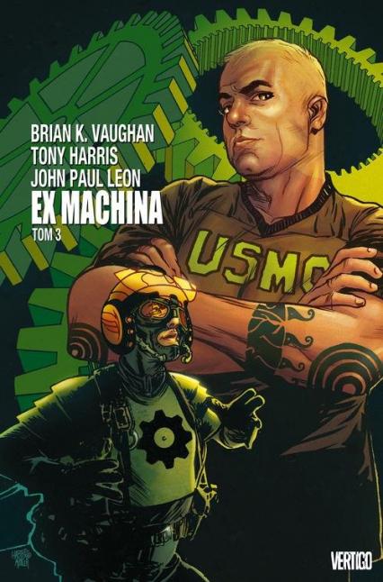 Ex Machina Tom 3 - Vaughan Brian K. | okładka