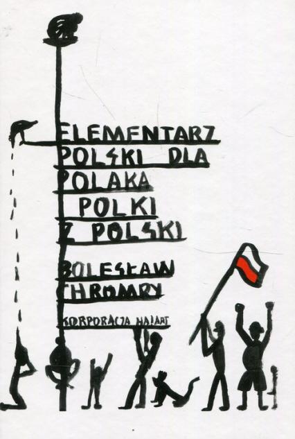 Elementarz Polski dla Polaka i Polki z Polski - Bolesław Chromry | okładka