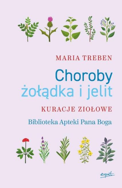 Choroby żołądka i jelit Kuracje ziołowe - Maria Treben | okładka