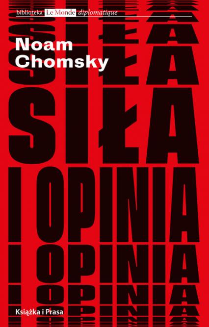Siła i opinia - Noam Chomsky | okładka