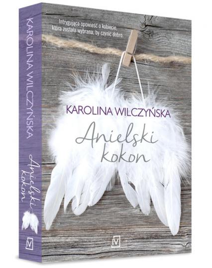 Anielski kokon - Karolina Wilczyńska | okładka