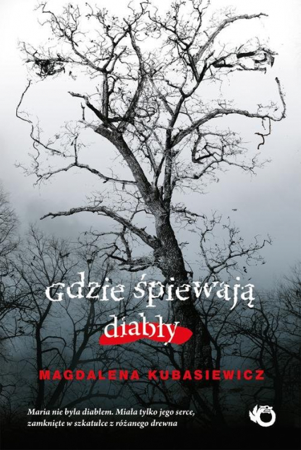Gdzie śpiewają diabły - Magdalena Kubasiewicz   okładka